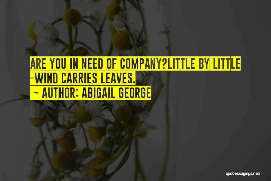 Abigail George Quotes 1716129