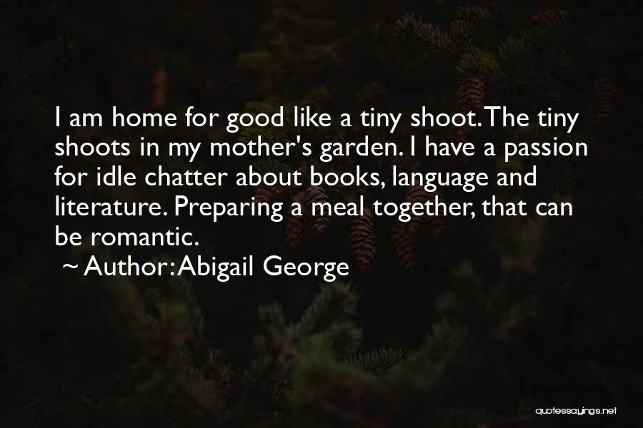 Abigail George Quotes 1739684