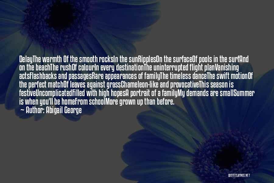 Abigail George Quotes 1759812