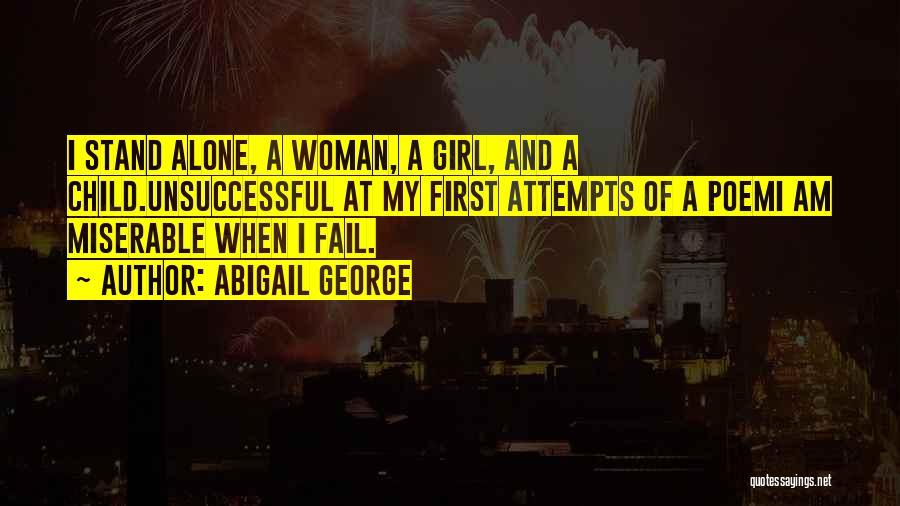 Abigail George Quotes 1765941