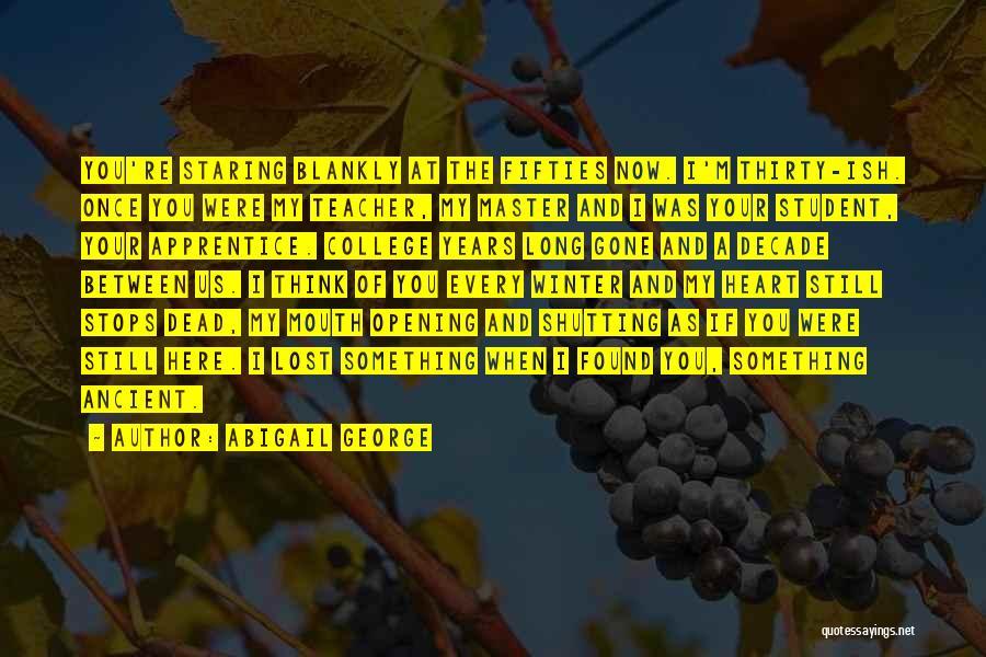 Abigail George Quotes 1785745