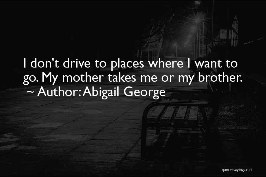 Abigail George Quotes 1792310