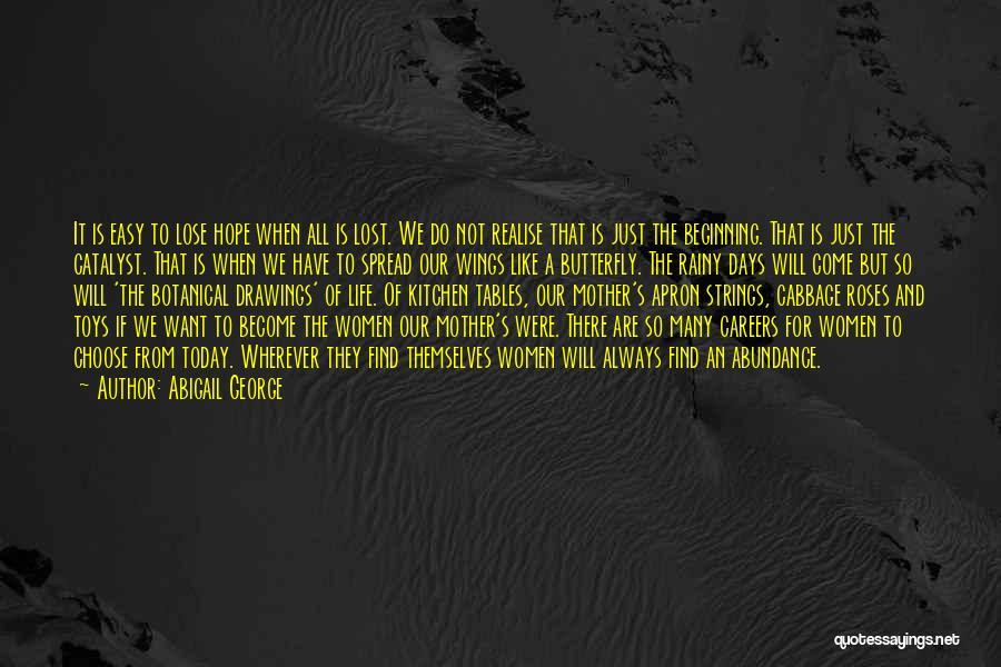Abigail George Quotes 1847913