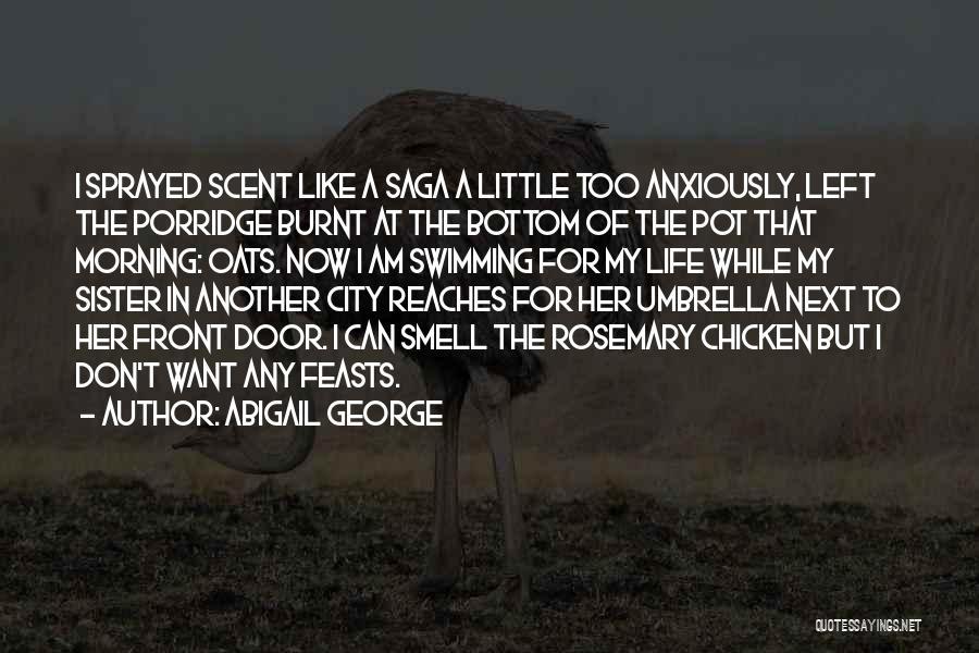 Abigail George Quotes 1972524