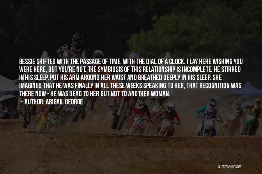 Abigail George Quotes 2003174