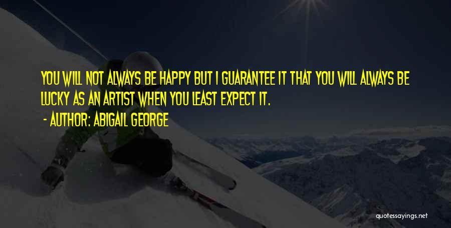 Abigail George Quotes 2014587