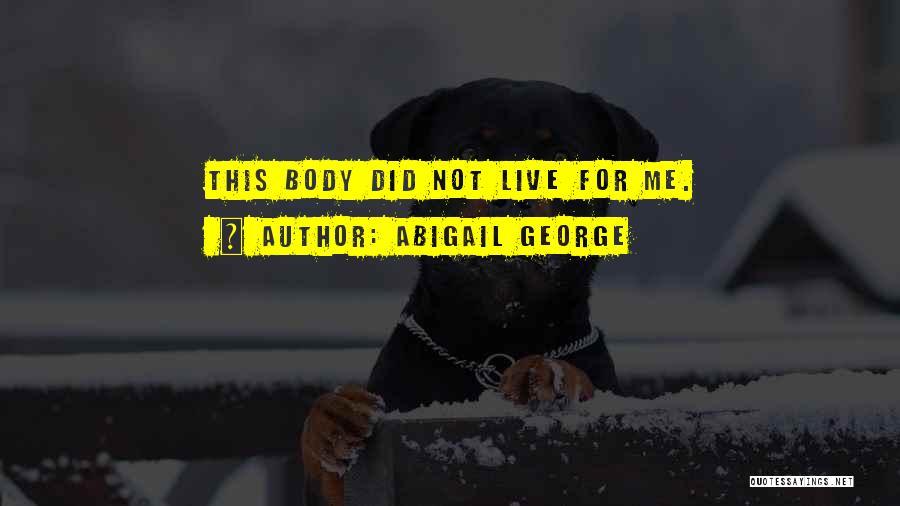 Abigail George Quotes 398349