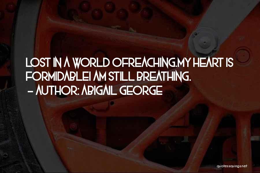 Abigail George Quotes 471240
