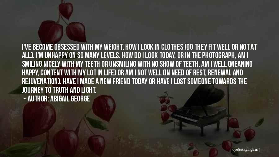 Abigail George Quotes 652196