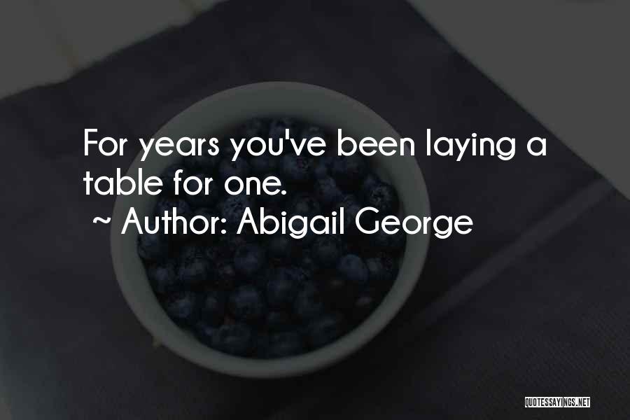 Abigail George Quotes 935492