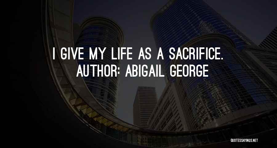 Abigail George Quotes 996362