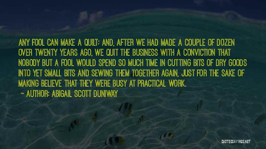 Abigail Scott Duniway Quotes 963912