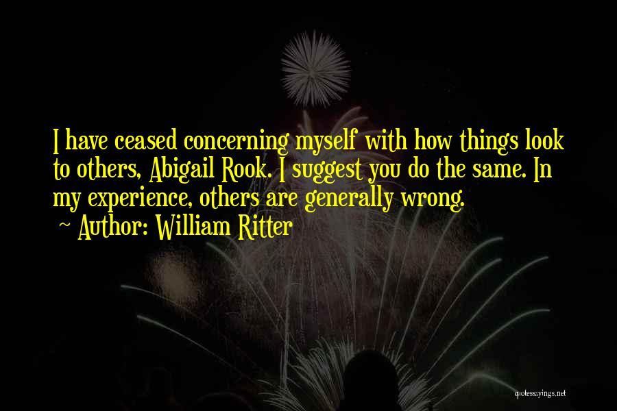 Abigail William Quotes By William Ritter