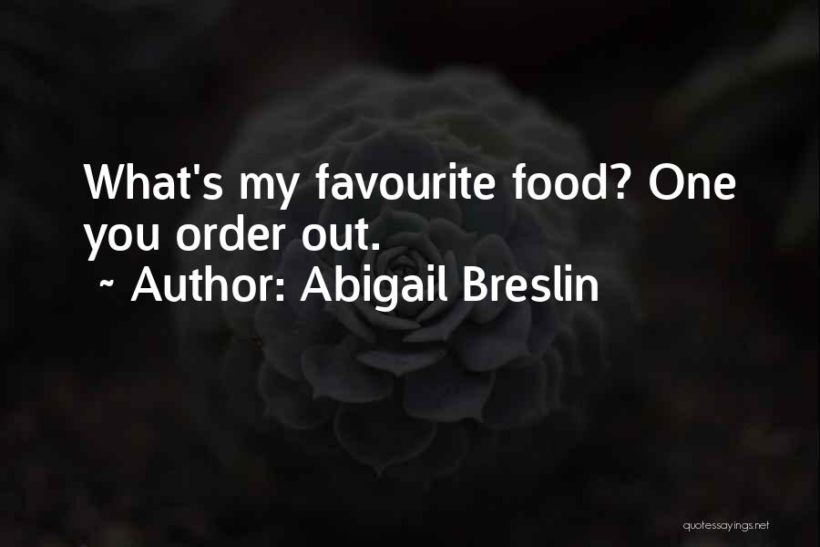 Abigail's Quotes By Abigail Breslin