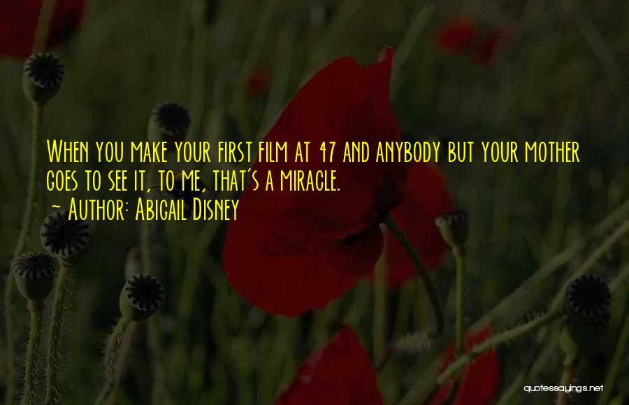 Abigail's Quotes By Abigail Disney