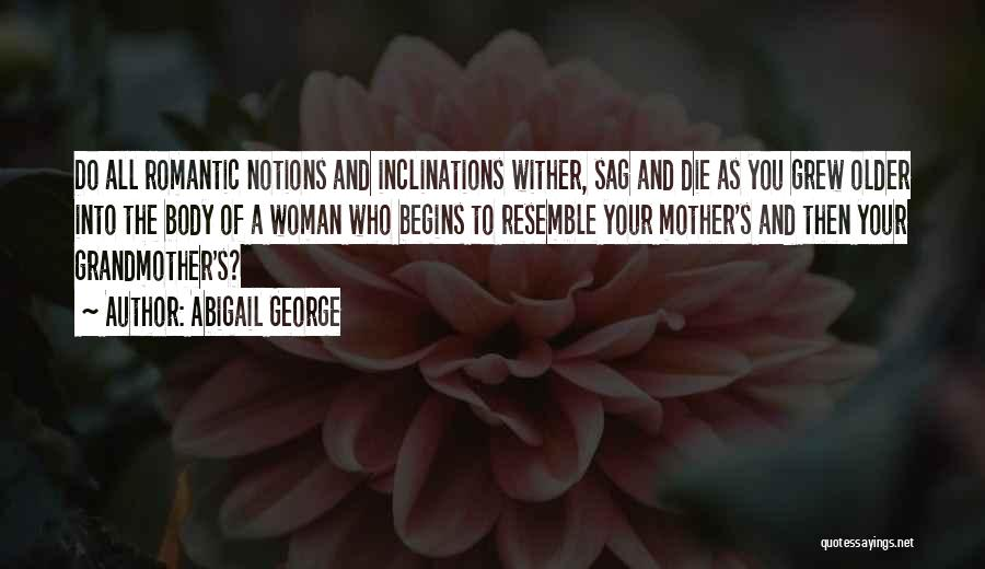 Abigail's Quotes By Abigail George
