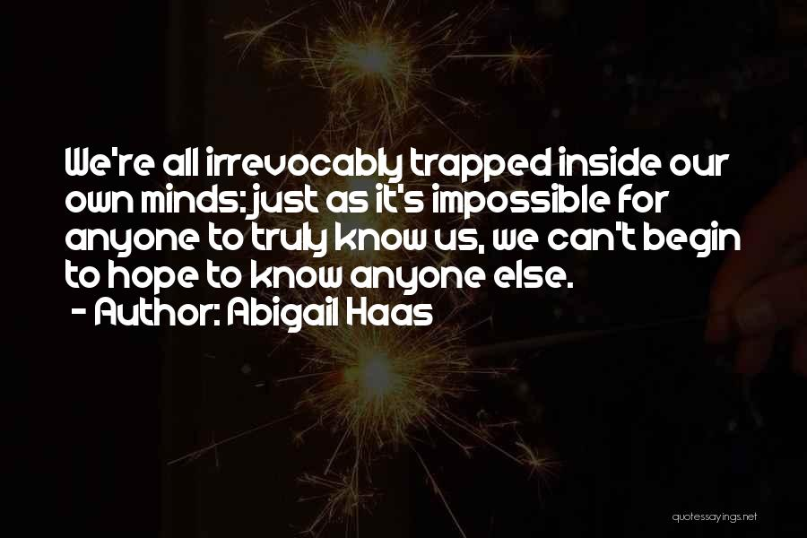 Abigail's Quotes By Abigail Haas