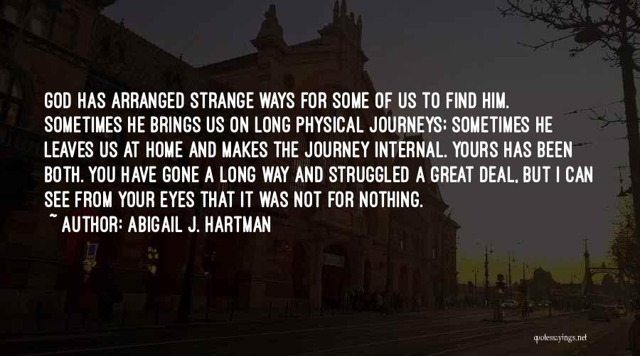Abigail's Quotes By Abigail J. Hartman