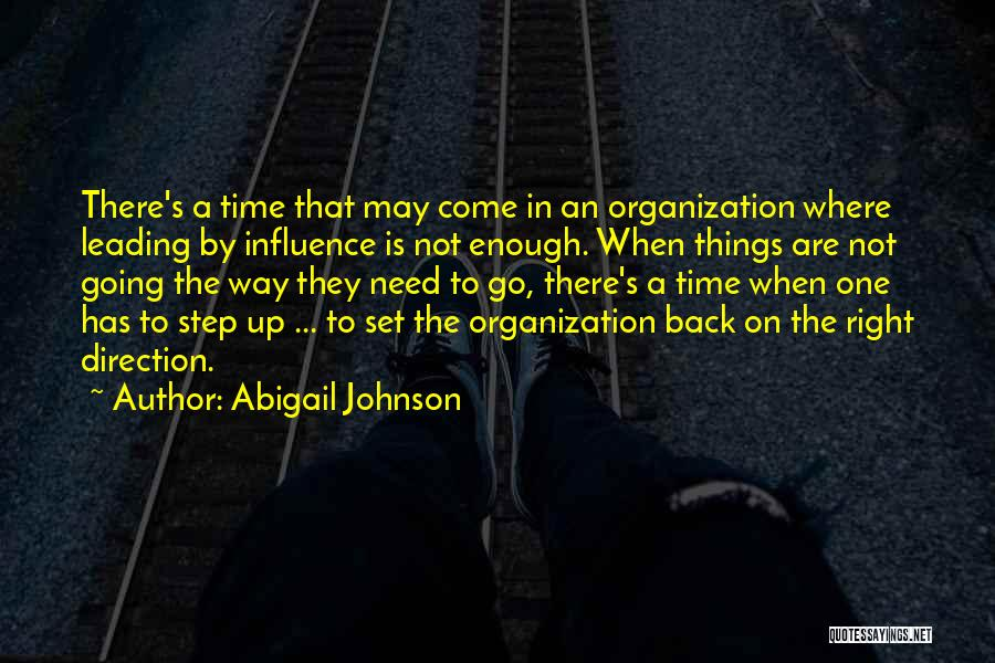 Abigail's Quotes By Abigail Johnson