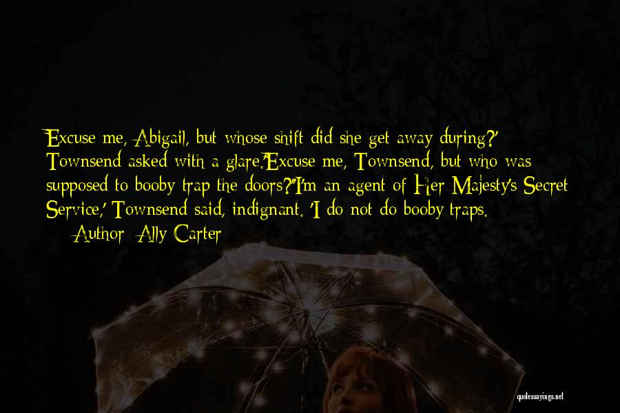 Abigail's Quotes By Ally Carter