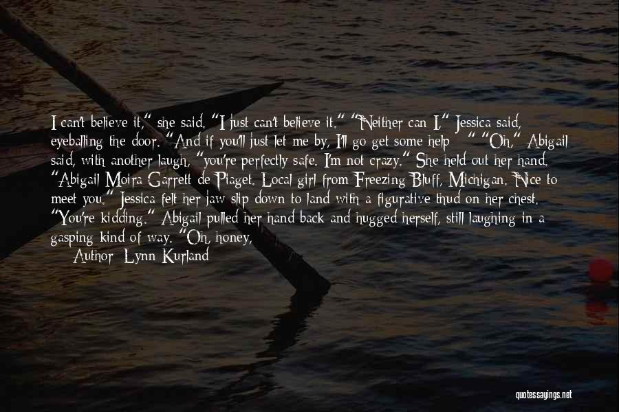 Abigail's Quotes By Lynn Kurland