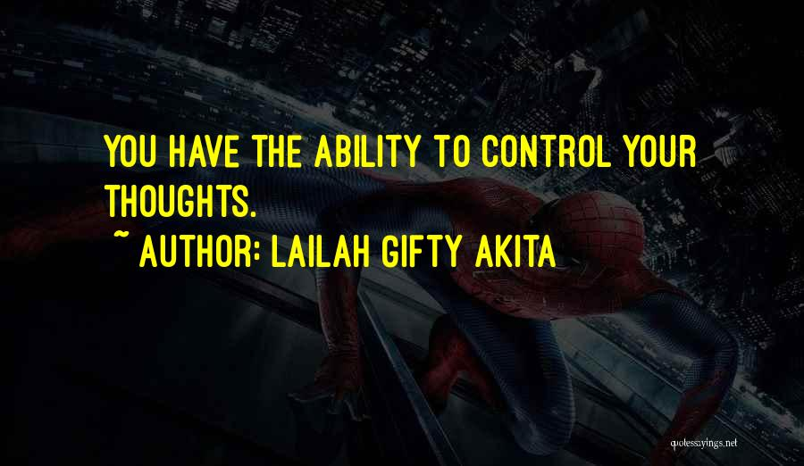 Ability Sayings And Quotes By Lailah Gifty Akita