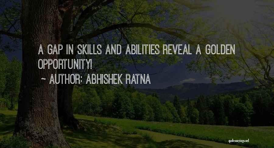 Ability To Succeed Quotes By Abhishek Ratna