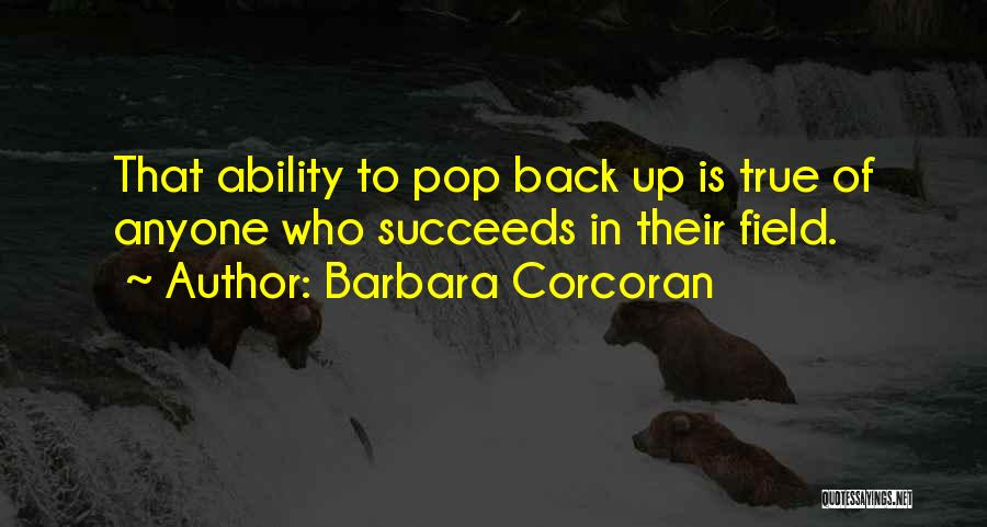 Ability To Succeed Quotes By Barbara Corcoran