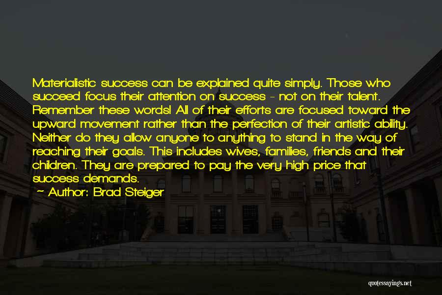 Ability To Succeed Quotes By Brad Steiger