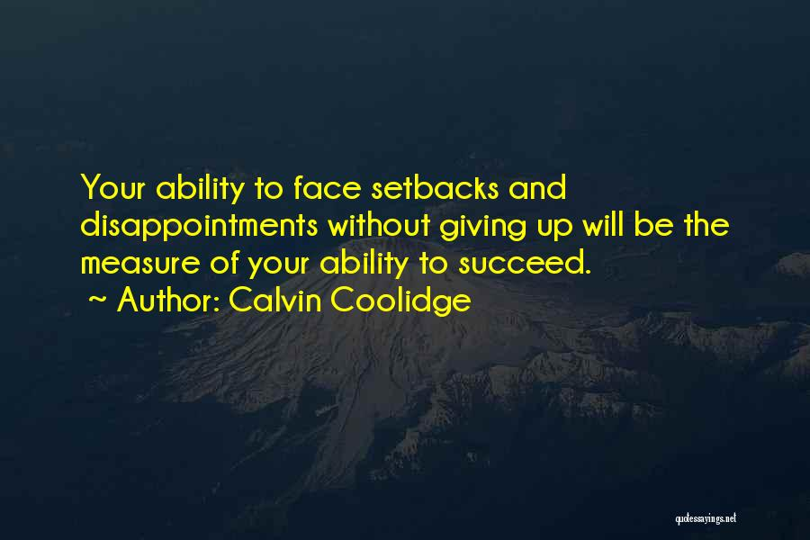 Ability To Succeed Quotes By Calvin Coolidge
