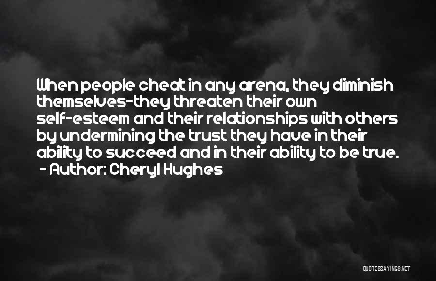 Ability To Succeed Quotes By Cheryl Hughes