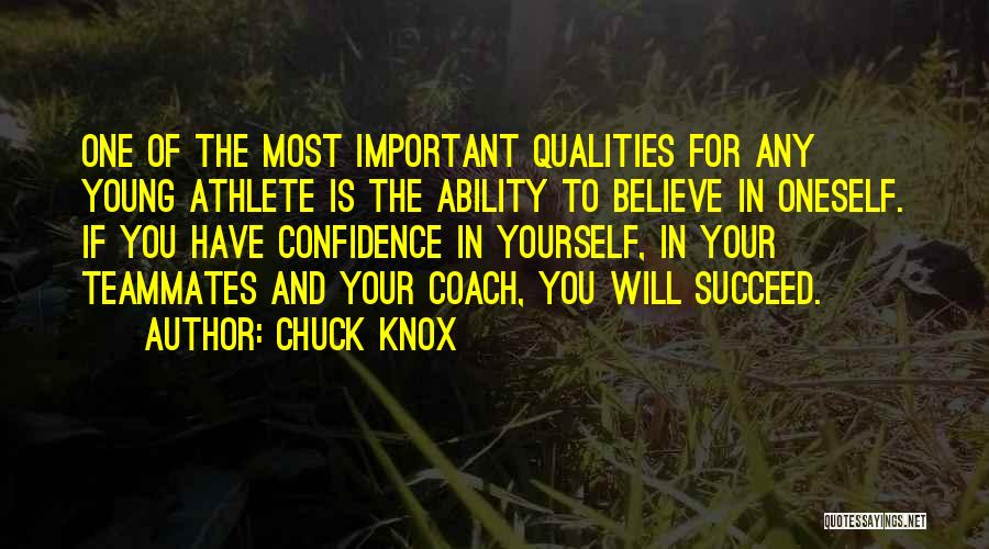 Ability To Succeed Quotes By Chuck Knox