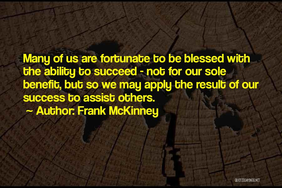 Ability To Succeed Quotes By Frank McKinney