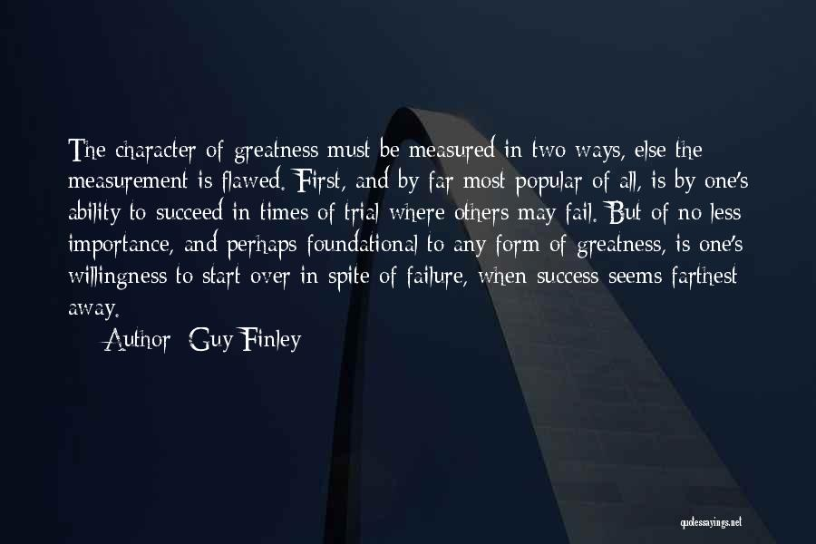 Ability To Succeed Quotes By Guy Finley