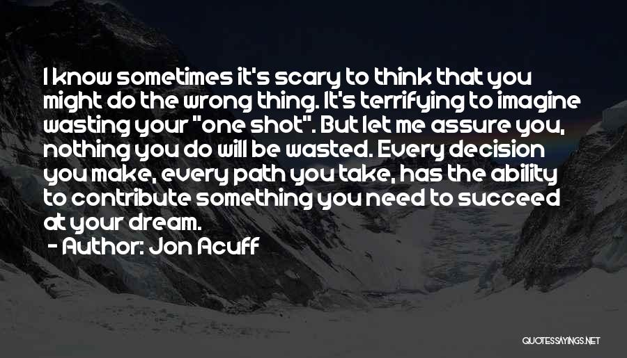 Ability To Succeed Quotes By Jon Acuff