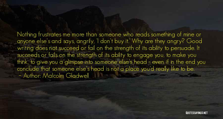 Ability To Succeed Quotes By Malcolm Gladwell