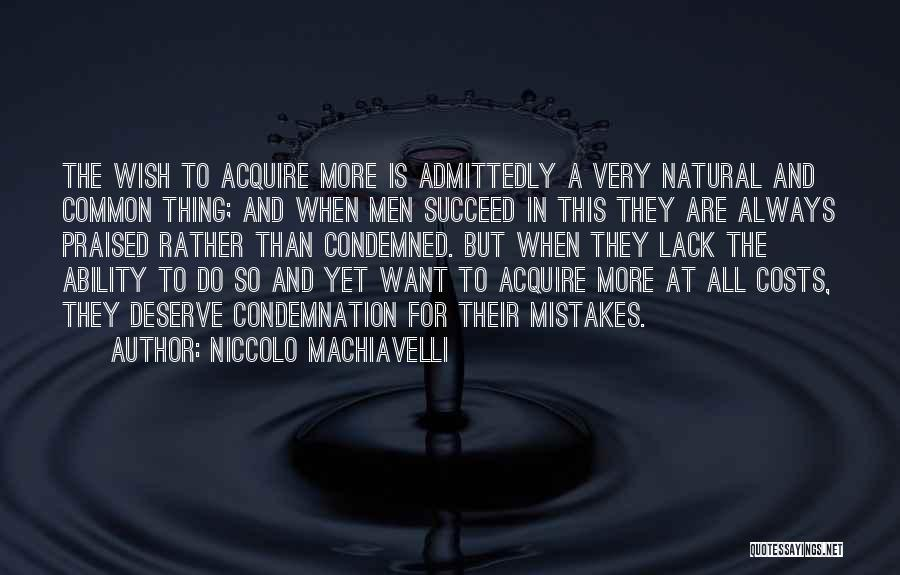 Ability To Succeed Quotes By Niccolo Machiavelli
