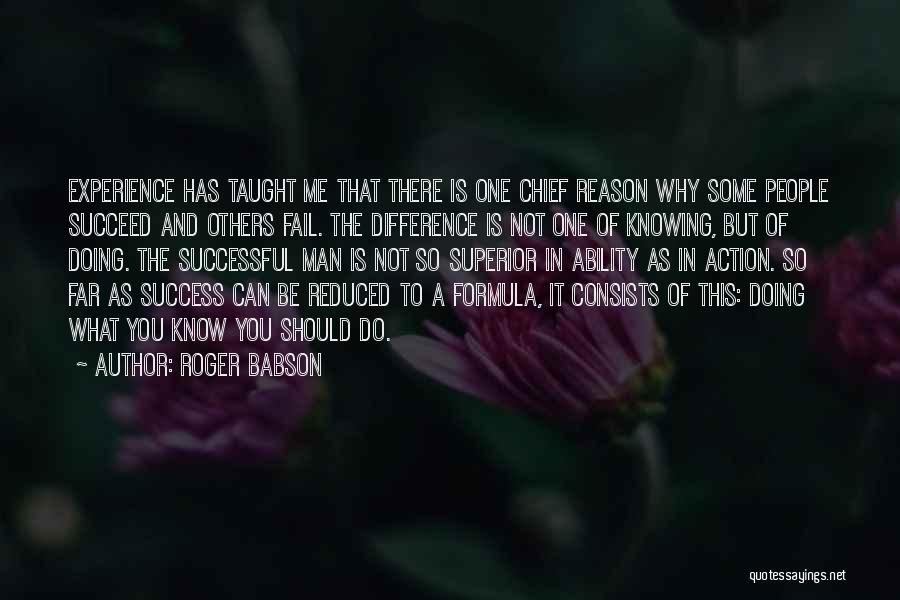 Ability To Succeed Quotes By Roger Babson