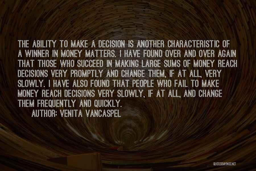 Ability To Succeed Quotes By Venita VanCaspel