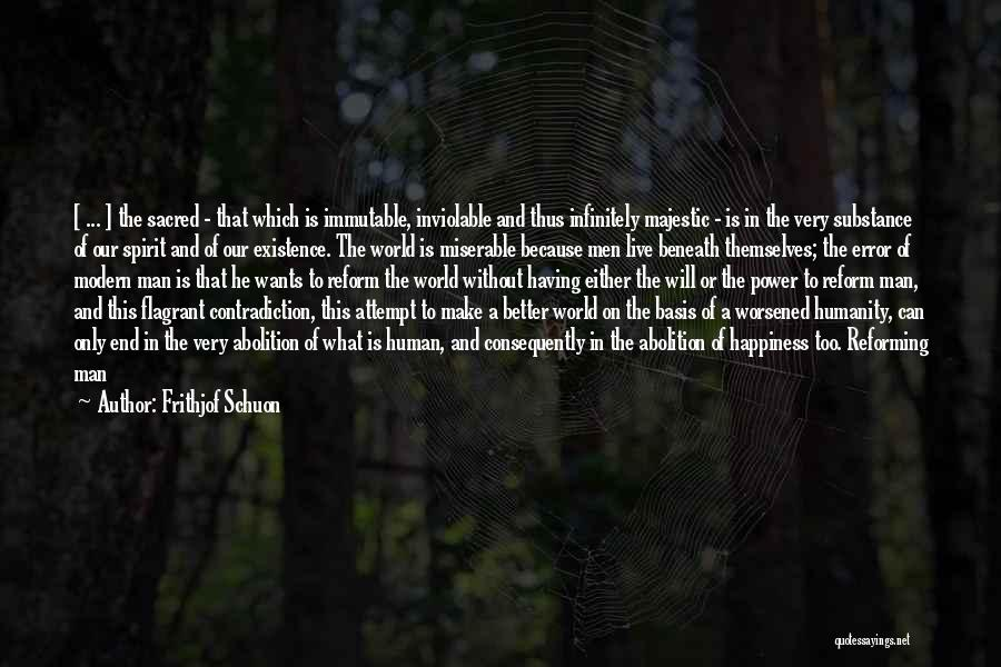 Abolition Of Man Quotes By Frithjof Schuon