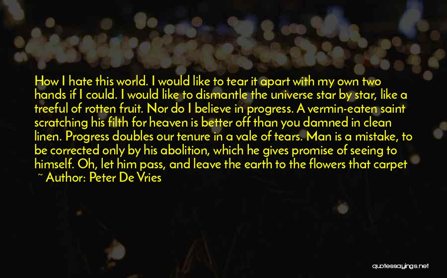 Abolition Of Man Quotes By Peter De Vries