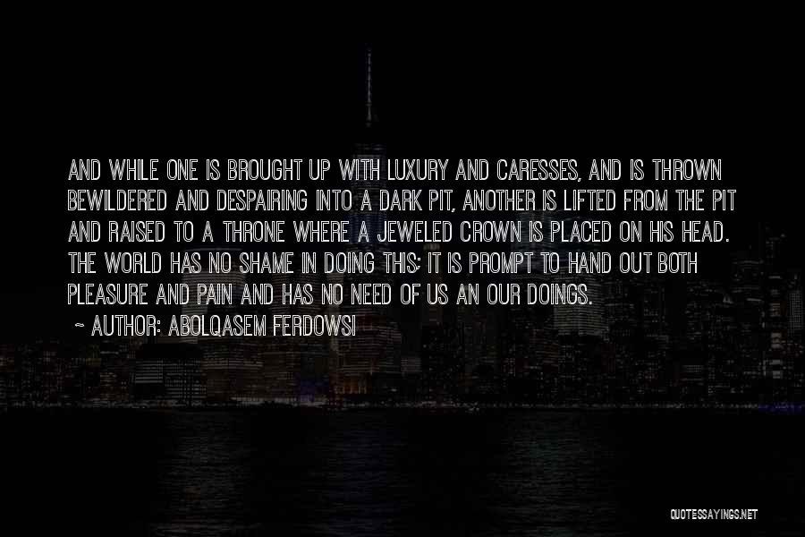 Abolqasem Ferdowsi Quotes 1138483