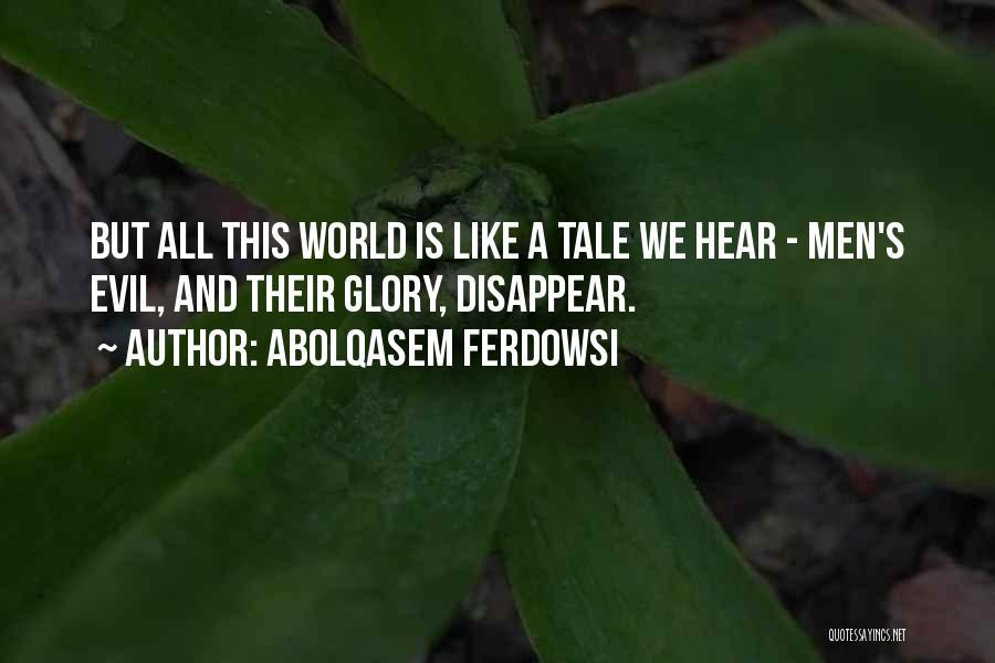 Abolqasem Ferdowsi Quotes 1371075