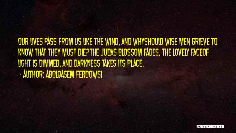 Abolqasem Ferdowsi Quotes 678658