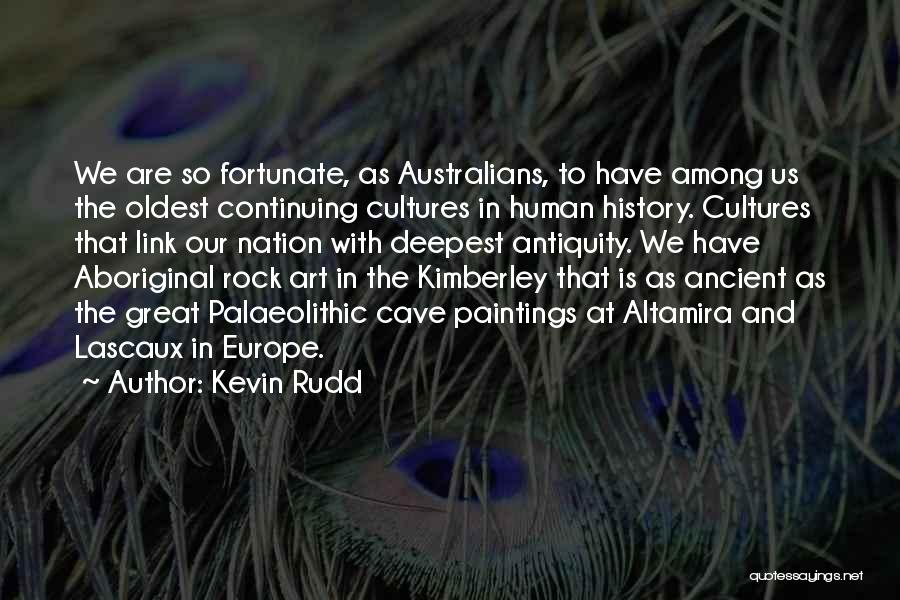 Aboriginal History Quotes By Kevin Rudd