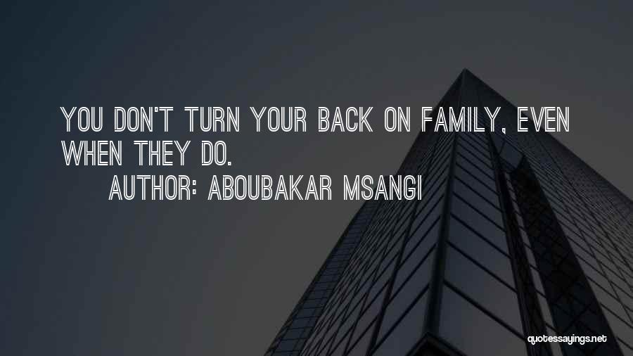 Aboubakar Msangi Quotes 106012