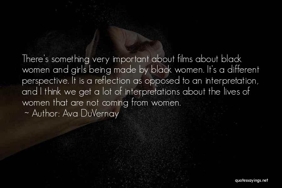 About Being Different Quotes By Ava DuVernay