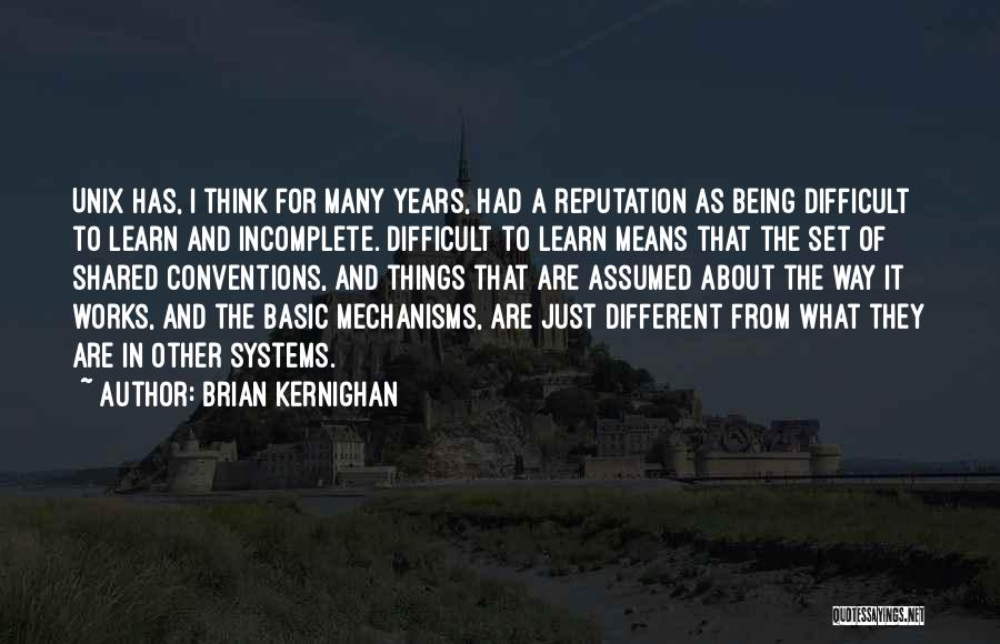 About Being Different Quotes By Brian Kernighan