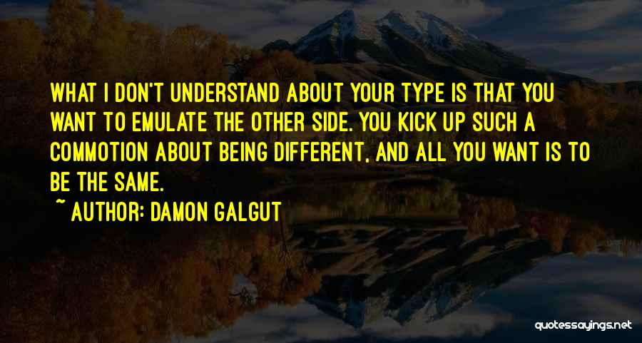 About Being Different Quotes By Damon Galgut