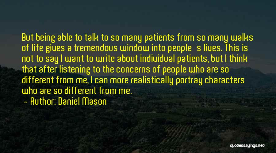 About Being Different Quotes By Daniel Mason